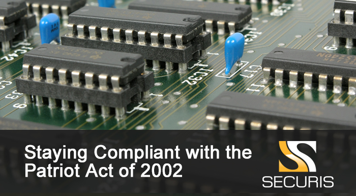 Staying Compliant with the Patriot Act