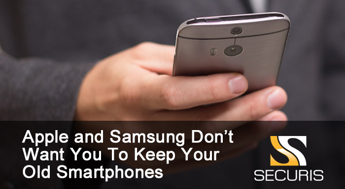 Apple and Samsung Don't Want You To Keep Your Old Smartphones